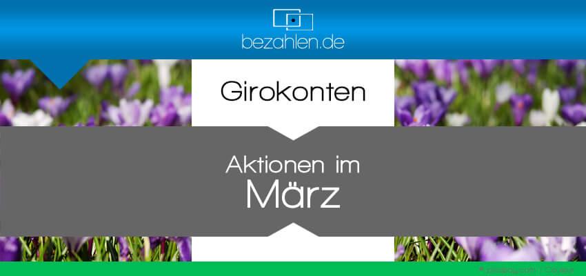 03-girokontoaktionen-maerz-bzneu