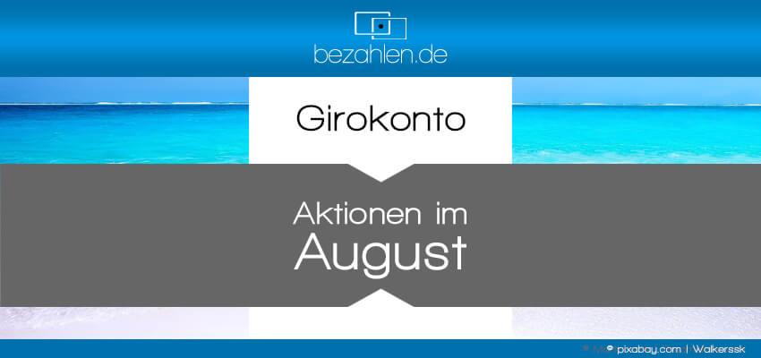 girokontoaktionen-august2021-bzneu