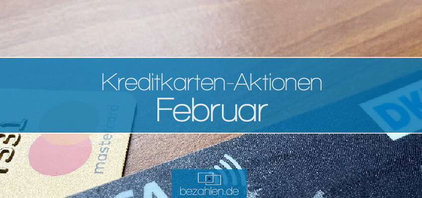 kreditkartenaktionen-februar-bezahlende